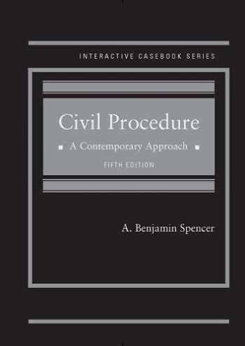 9781634607902-1634607902-Civil Procedure, A Contemporary Approach (Interactive Casebook Series)