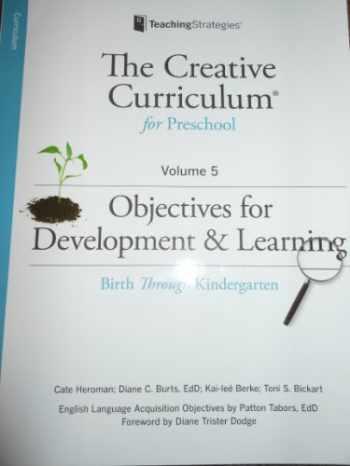 9781606173732-1606173731-The Creative Curriculum for Preschool Volume 5 -Objectives for Development & Learning -Birth Through Kindergarten *PAPERBACK