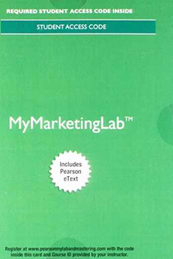 9780134518282-0134518284-MyLab Marketing with Pearson eText -- Access Card -- for Principles of Marketing