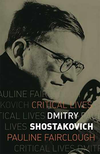 9781789141276-1789141273-Dmitry Shostakovich (Critical Lives)