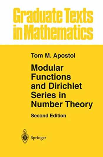 9781461269786-1461269784-Modular Functions and Dirichlet Series in Number Theory (Graduate Texts in Mathematics (41))
