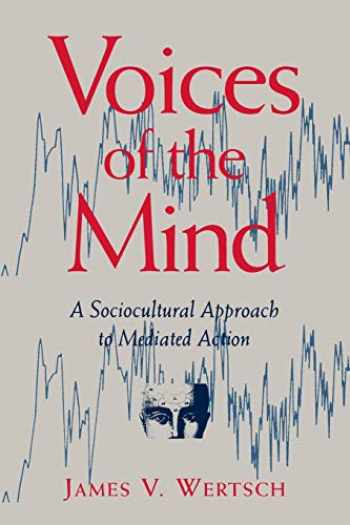 9780674943049-067494304X-Voices of the Mind: Sociocultural Approach to Mediated Action