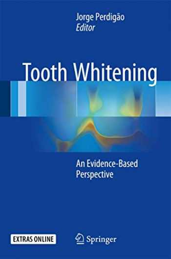 9783319388472-3319388479-Tooth Whitening: An Evidence-Based Perspective
