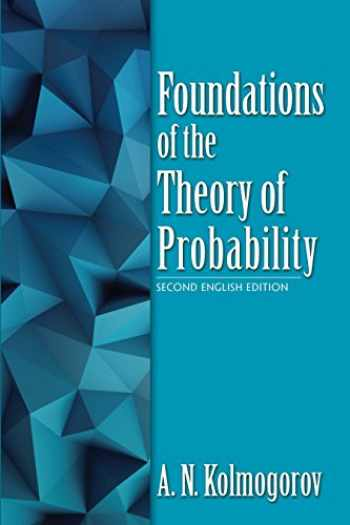 9780486821597-0486821595-Foundations of the Theory of Probability: Second English Edition (Dover Books on Mathematics)