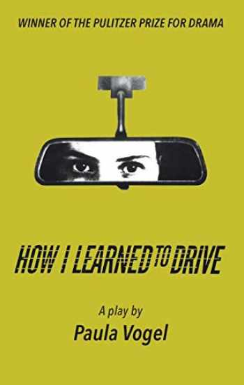 9781559365642-1559365641-How I Learned to Drive (Stand-Alone TCG Edition)