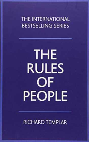 9781292191638-1292191635-The Rules of People: A personal code for getting the best from everyone