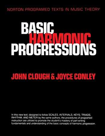 9780393953725-0393953726-Basic Harmonic Progressions (Norton Programmed Texts in Music Theory)