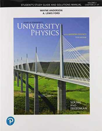 9780135216941-013521694X-Student Study Guide and Solutions Manual for University Physics Volume 2 (Chs 21-37)