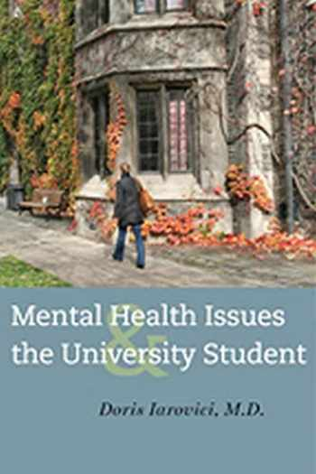 9781421412382-1421412381-Mental Health Issues and the University Student