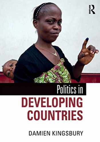 9781138297210-1138297216-Politics in Developing Countries