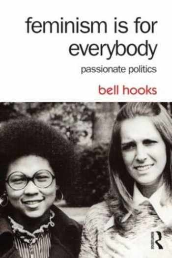 9781138821620-1138821624-Feminism Is for Everybody: Passionate Politics