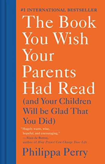 9781984879554-1984879553-The Book You Wish Your Parents Had Read: (And Your Children Will Be Glad That You Did)