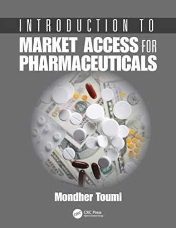 9781138032187-1138032182-Introduction to Market Access for Pharmaceuticals