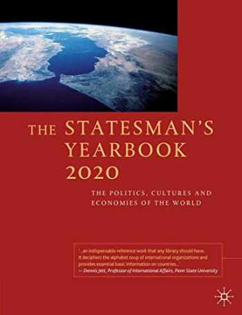 9781349959396-1349959391-The Statesman's Yearbook 2020: The Politics, Cultures and Economies of the World