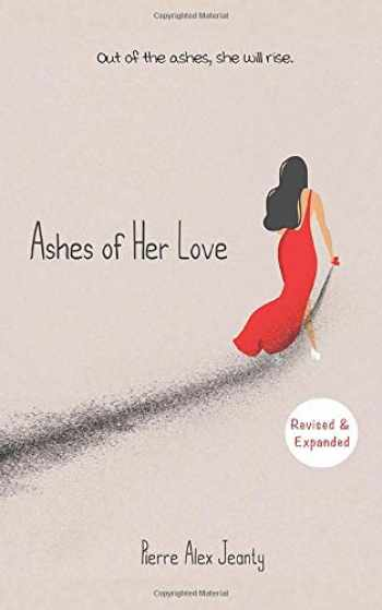 9781949191103-1949191109-Ashes of Her Love