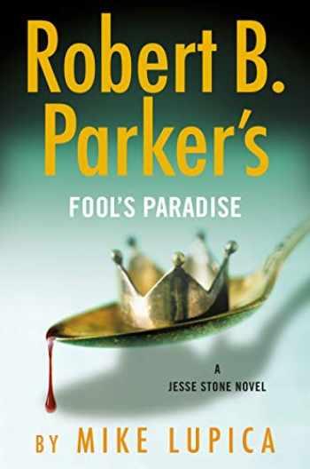 9780525542087-0525542086-Robert B. Parker's Fool's Paradise (A Jesse Stone Novel)