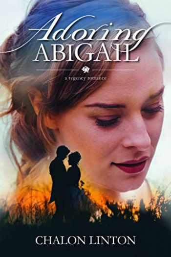 9781524411510-1524411515-Adoring Abigail