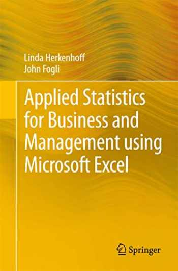 9781461484226-1461484227-Applied Statistics for Business and Management using Microsoft Excel