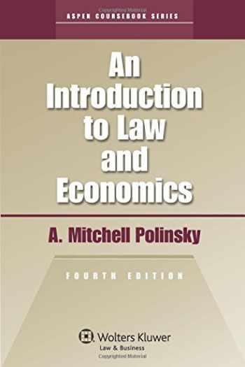 9780735584488-0735584486-An Introduction To Law & EConomics 4e (Aspen Coursebook)
