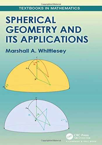 9780367196905-0367196905-Spherical Geometry and Its Applications (Textbooks in Mathematics)