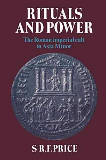 9780521312684-052131268X-Rituals and Power: The Roman Imperial Cult in Asia Minor