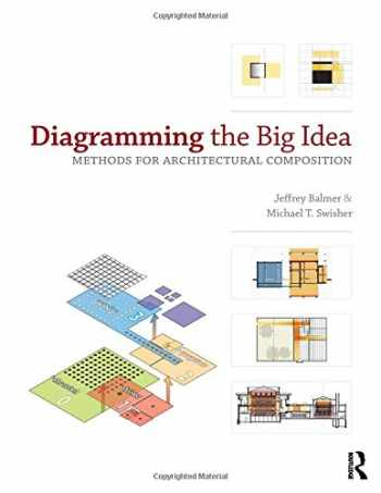 9780415894098-0415894093-Diagramming the Big Idea: Methods for Architectural Composition