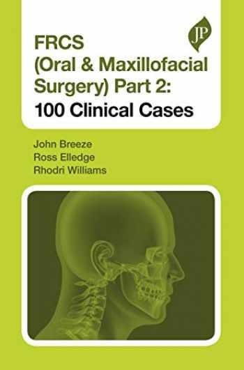 9781909836839-1909836834-FRCS (Oral & Maxillofacial Surgery), Part 2