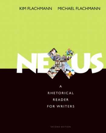 9780321907967-0321907965-Nexus: A Rhetorical Reader for Writers (2nd Edition)