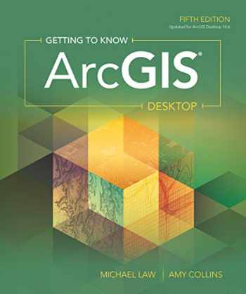 9781589485105-1589485106-Getting to Know ArcGIS Desktop