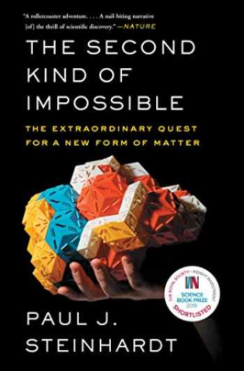 9781476729930-147672993X-The Second Kind of Impossible: The Extraordinary Quest for a New Form of Matter