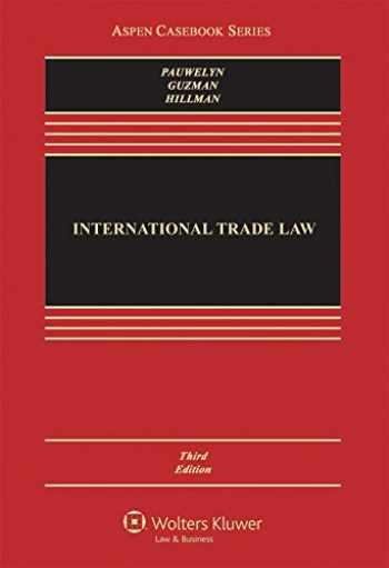 9781454873105-1454873108-International Trade Law (Aspen Casebook)