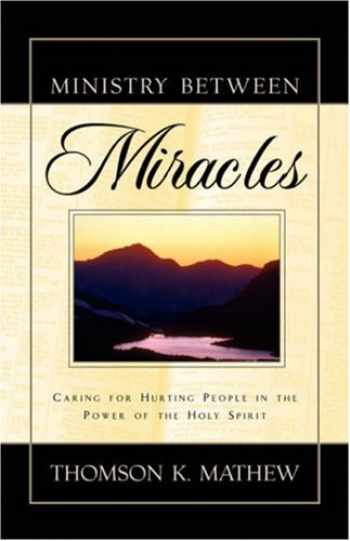 9781591603764-1591603765-Ministry Between Miracles