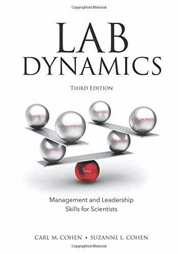 9781621823155-1621823156-Lab Dynamics: Management and Leadership Skills for Scientists, Third Edition
