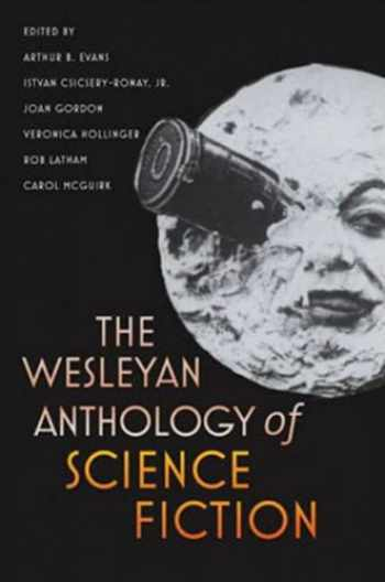 9780819569554-0819569550-The Wesleyan Anthology of Science Fiction
