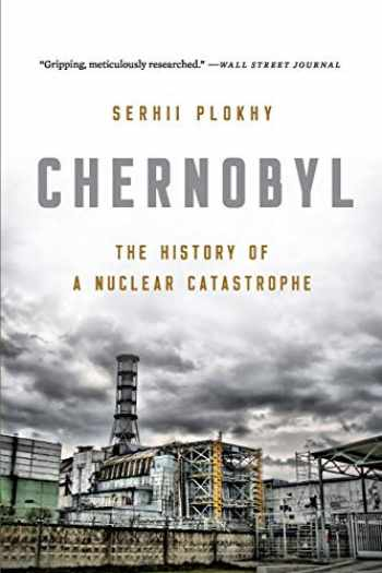 9781541617070-154161707X-Chernobyl: The History of a Nuclear Catastrophe