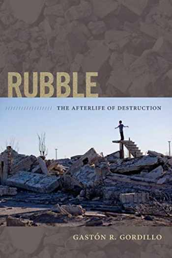 9780822356196-0822356198-Rubble: The Afterlife of Destruction