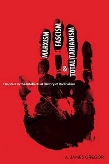 9780804760348-0804760349-Marxism, Fascism, and Totalitarianism: Chapters in the Intellectual History of Radicalism