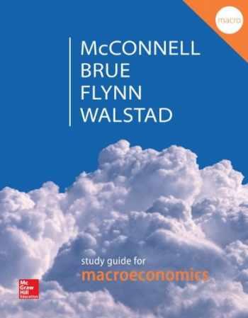 9780077660642-0077660641-Study Guide for Macroeconomics