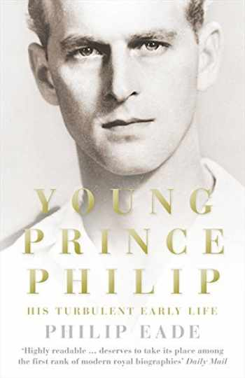 9780007305391-0007305397-Young Prince Philip: His Turbulent Early Life