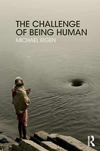 9781782206538-1782206531-The Challenge of Being Human