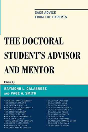 9781607094500-1607094509-The Doctoral Student's Advisor and Mentor: Sage Advice from the Experts