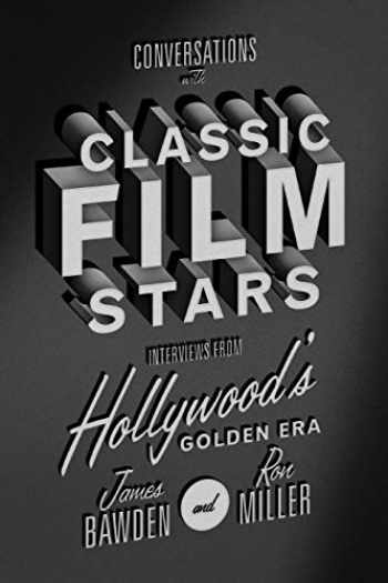 9780813174389-0813174384-Conversations with Classic Film Stars: Interviews from Hollywood's Golden Era (Screen Classics)