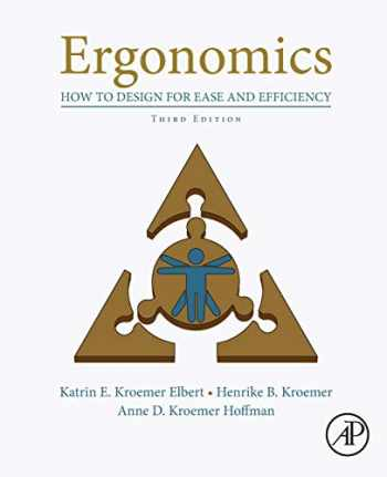 9780128132968-0128132965-Ergonomics: How to Design for Ease and Efficiency