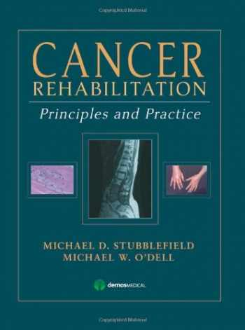 9781933864334-1933864338-Cancer Rehabilitation: Principles and Practice