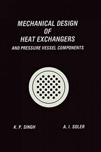 9783662124437-3662124432-Mechanical Design of Heat Exchangers: And Pressure Vessel Components