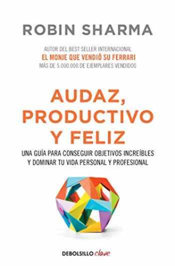 9788466337533-8466337539-Audaz, Productivo y feliz / Courageous, Productive and Happy (Clave) (Spanish Edition)