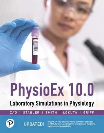 9780136447658-0136447651-PhysioEx 10.0: Laboratory Simulations in Physiology