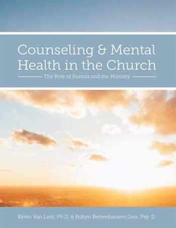 9781516528257-1516528255-Counseling and Mental Health in the Church: The Role of Pastors and the Ministry