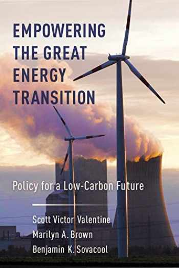 9780231185967-0231185960-Empowering the Great Energy Transition: Policy for a Low-Carbon Future