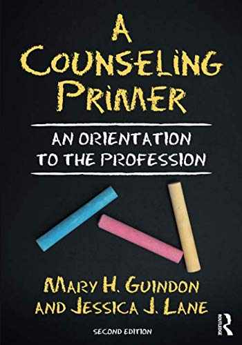 9781138339613-113833961X-A Counseling Primer: An Orientation to the Profession